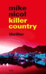 Mike Nicol - killer country - Thriller.