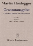 Gesamtausgabe. 4 Abteilungen / Seminare - Kant-Leibniz-Schiller (Teil1: Sommersemester 1931 bis Wintersemester 1935/36).