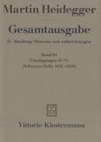 Martin Heidegger - Gesamtausgabe - IV : Abteilung, Band 94 Überlegungen II-VI.