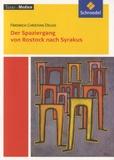 Friedrich Christian Delius - Der Spaziergang von Rostock nach Syrakus.