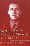 Bertolt Brecht - Der gute Mensch von Sezuan.