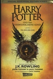 J.K. Rowling et John Tiffany - Harry Potter und das verwunschene Kind - Teil eins und zwei.