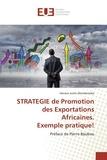 Honore Mondomobe - STRATEGIE de Promotion des Exportations Africaines. Exemple pratique!.