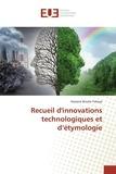Hassane Yahaya - Recueil d'innovations technologiques et d'étymologie.