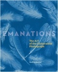 Emanations : the art of the cameraless photograph / Geoffrey Batchen | Batchen, Geoffrey (1956-....)
