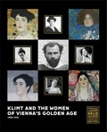 Tobias G. Natter - Klimt and the Women of Vienna's Golden Age 1900-1918.