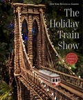 Joanna Groarke - The holiday train show the New York botanical garden.