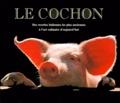 cochon (Le) : des recettes italiennes les plus anciennes à l'art culinaire d'aujourd'hui : 90 recettes des plus célèbres cuisiniers d'Italie |