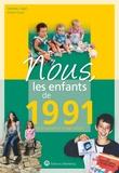 Vincent Quivy et Matthieu Clayet - Nous, les enfants de 1991 - De la naissance à l'âge adulte.