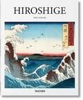 Adele Schlombs - Hiroshige 1797-1858 - Le maître japonais des estampes ukiyo-e.