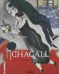 Ingo F. Walther et Rainer Metzger - Marc Chagall 1887-1985 - Le peintre poète.