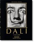 Robert Descharnes et Gilles Néret - Salvador Dali - 1904-1989, l'oeuvre peint.