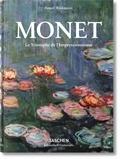Daniel Wildenstein - Monet ou le Triomphe de l'Impressionnisme.