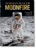 Norman Mailer - Moonfire - La prodigieuse aventure d'Apollo 11.