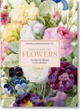 Pierre-Joseph Redouté et Hans Walter Lack - Le livre des fleurs.