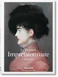 Ingo F. Walther - La peinture impressionniste (1860-1920).