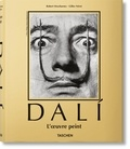 Robert Descharnes et Gilles Néret - Salvador Dali - L'oeuvre peint 1904-1989.