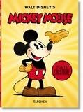 Daniel Kothenschulte et J. B. Kaufman - Walt Disney's Mickey Mouse - Toute l'histoire.