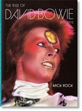 Taschen - Mick Rock - The Rise of David Bowie, 1972-1973.