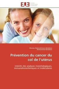 Collectif - Prévention du cancer du col de l utérus.