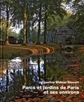 Jacqueline Widmar Stewart - Parcs et jardins de Paris et ses environs.