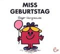 Roger Hargreaves - Miss Geburtstag.