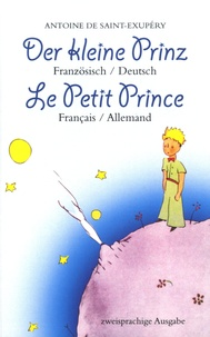 Antoine de Saint-Exupéry - Le Petit Prince.