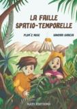 Plum'2 Muse et Sandra Garcia - La faille spatio-temporelle.