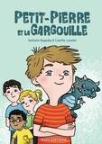 Nathalie Bagadey et Camille Loiselet - Petit-pierre et la gargouille.
