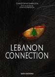 Christophe Sarrazin - Lebanon Connection.