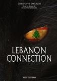 Stan Hotbridges et Christophe Sarrazin - Lebanon Connection.