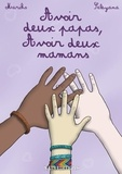 Seleyana et  Mariko - Avoir deux papas, avoir deux mamans.