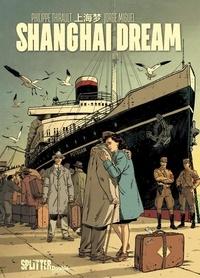 Philippe Thirault et Jorge Miguel - Shanghai Dream.