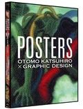 Katsuhiro Otomo - Posters - Otomo Katsuhiro x Graphic Design, Edition bilingue anglais-japonais.