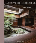 David Michaud - Japon vu de l'intérieur - L'âme de la maison.