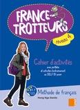 Hong Nga Danilo - France-Trotteurs Cahier d'activités Niveau 4.