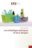 Romary Foche - Les emballages platisques et leurs dangers.