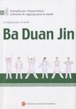 Collectif - Ba Duan Jin. 1 DVD