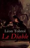 Léon Tolstoï et J.-Wladimir Bienstock - Le Diable.