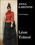 Léon Tolstoï et J.-Wladimir Bienstock - Anna Karénine (Texte intégral).