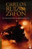 Carlos Ruiz Zafon - El Palacio de Medianoche.