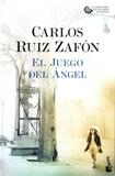 Carlos Ruiz Zafon - El juego del angel.