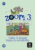 Maison des langues - Zoom 3 A2.1 - Cahier de français langue de scolarisation A2.1. 1 CD audio