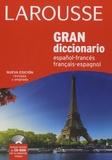 Larousse - Gran Diccionario - Español-francés, francés-español.