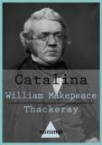 William Makepeace Thackeray - Catalina.