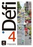 Pascal Biras et Anna Chevrier - Méthode de français Défi 4 B2 - Livre de l'élève. 1 CD audio