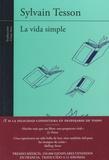 Sylvain Tesson - La vida simple.