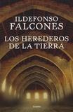 Ildefonso Falcones - Los herederos de la tierra.