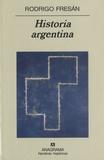 Rodrigo Fresan - Historia Argentina.