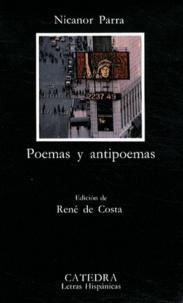 Nicanor Parra - Poemas y antipoemas.